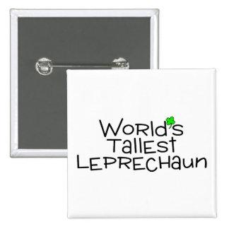 Worlds Tallest Leprechaun Pinback Button
