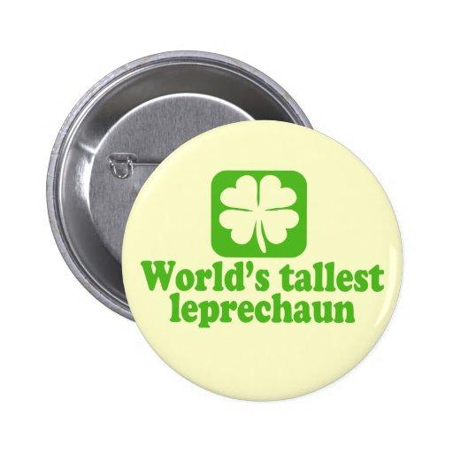 Worlds Tallest Leprechaun Pinback Buttons