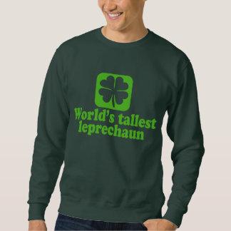 Worlds Tallest Leprechaun Sweatshirt