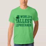 World's Tallest Leprechaun T-shirts