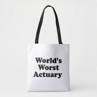 World's Worst Actuary Tote Bag