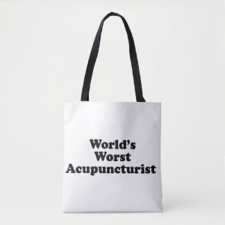 World's Worst Acupuncturist Tote Bag