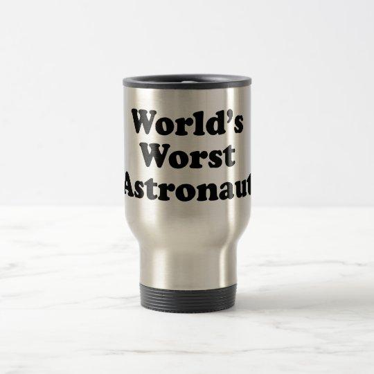 World's Worst Astronaut Travel Mug