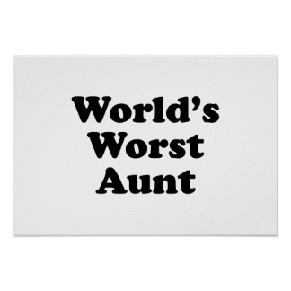 World's Worst Aunt Posters