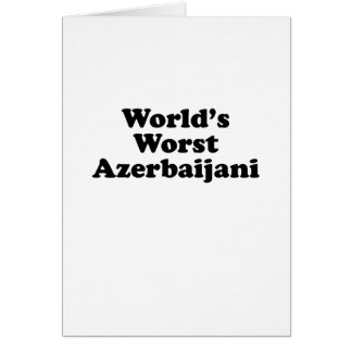 World's Worst Azerbaijani Card