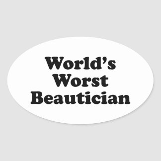 World's Worst Beautican Oval Sticker