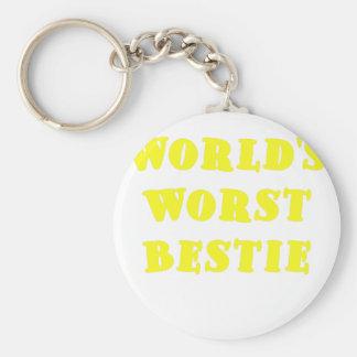 Worlds Worst Bestie Key Chains