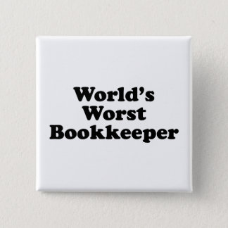World's Worst Bookkeeper Pinback Button