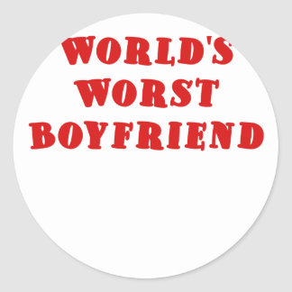 Worlds Worst Boyfriend Classic Round Sticker