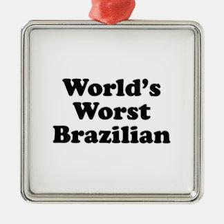 World's Worst Brazilan Metal Ornament
