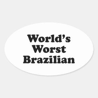 World's Worst Brazilan Oval Sticker