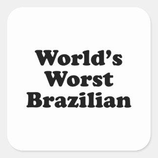 World's Worst Brazilan Square Sticker