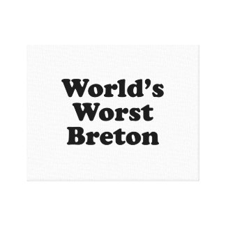 World's Worst Breton Canvas Print