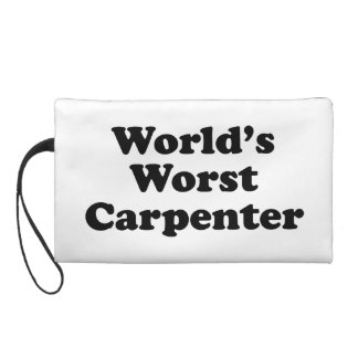 World's Worst Carpenter Wristlet Purse