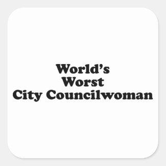World's Worst City Councilwoman Square Sticker