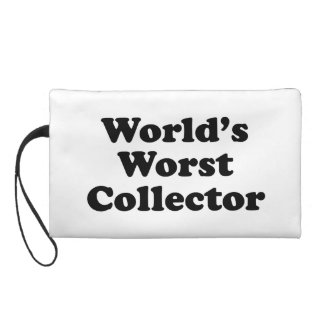 World's Worst Collector Wristlet Purse