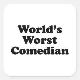 World's Worst Comedian Square Sticker