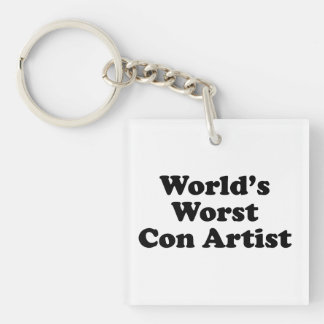 World's Worst Con Artist Square Acrylic Keychain