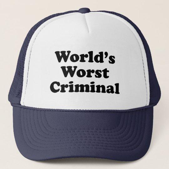 World's Worst Criminal Trucker Hat