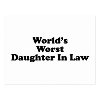 World's Worst Daughter in Law Postcard