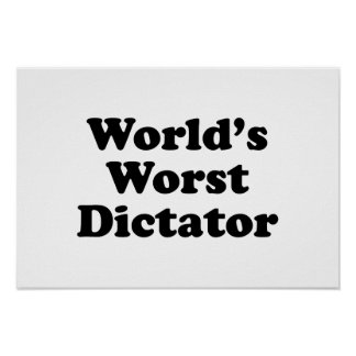 World's worst dictator posters