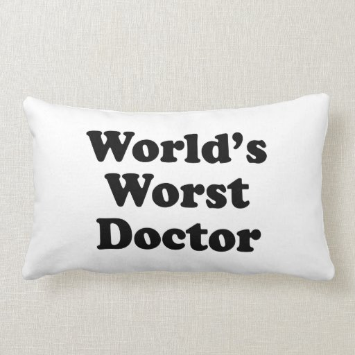 World's Worst Doctor Pillows