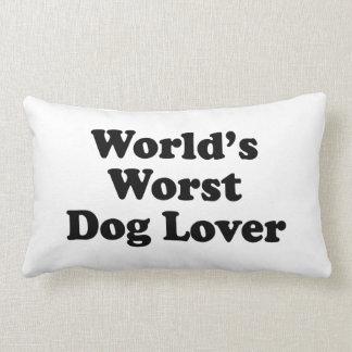 World's Worst Dog Lover Throw Pillow