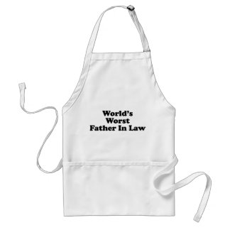 World's Worst Father In Law Adult Apron