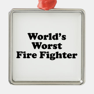 World's Worst Fire Fighter Ornament