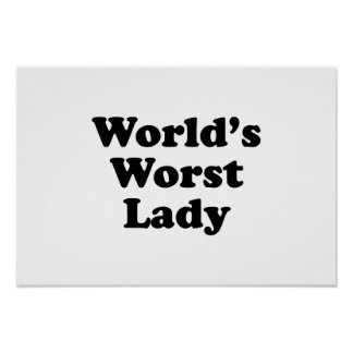 World's Worst Lady Posters