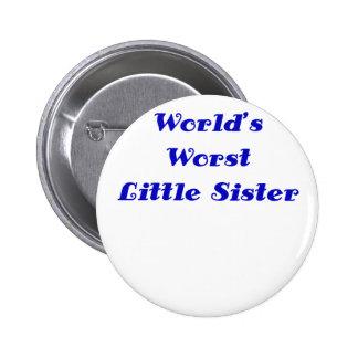 Worlds Worst Little Sister Button