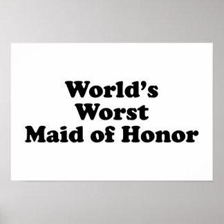 World's Worst Maid of Honor Print