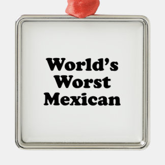 world's Worst Mexican Metal Ornament