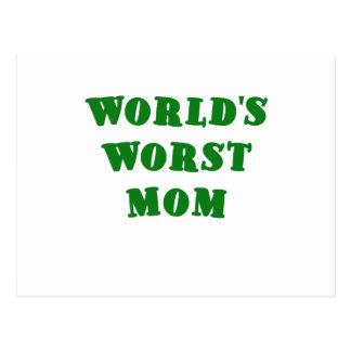 Worlds Worst Mom Postcard