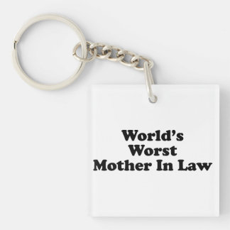 World's Worst Mother In Law Single-Sided Square Acrylic Keychain