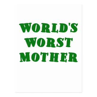 Worlds Worst Mother Postcard