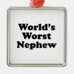 World's Worst Nephew Christmas Ornaments