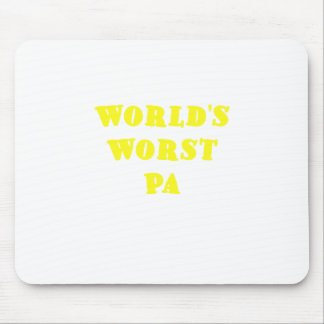 Worlds Worst Pa Mouse Pad