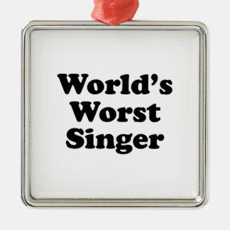 world's worst singer square metal christmas ornament