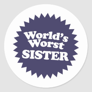 World's Worst Sis Classic Round Sticker