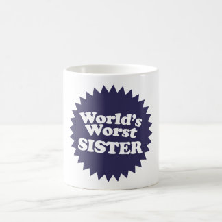 World's Worst Sis Coffee Mug