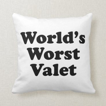 Professional Business World's Worst Valet Throw Pillow