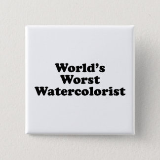 World's Worst Watercolorist Button