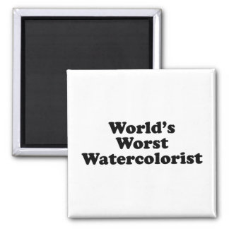 World's Worst Watercolorist Magnet