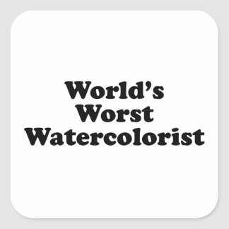 World's Worst Watercolorist Square Sticker