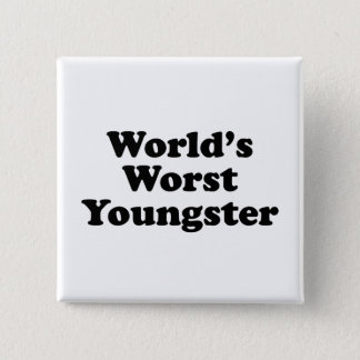 World's Worst Youngster Button