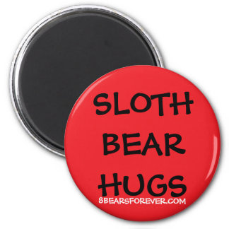 WORLDWIDE SLOTH BEAR HUGS 2 INCH ROUND MAGNET