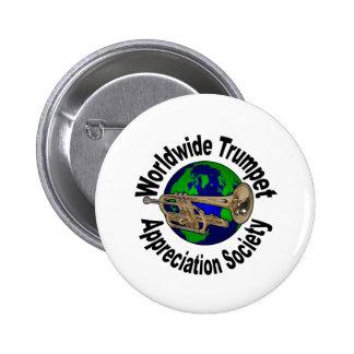 Worldwide Trumpet Appreciation Society 2 Inch Round Button
