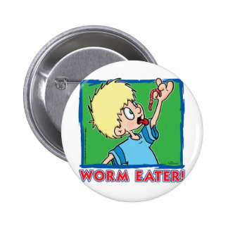 Worm Eater Pinback Button