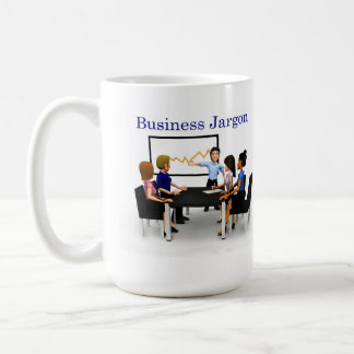 Worn Out Business Jargon Classic White Coffee Mug